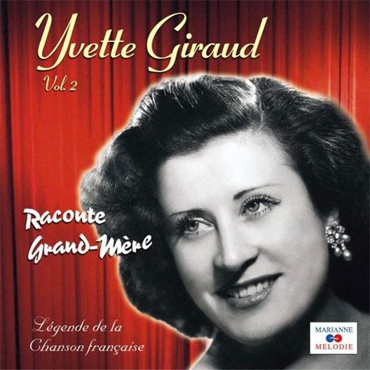 Yvette Giraud : Raconte Grand-Mère