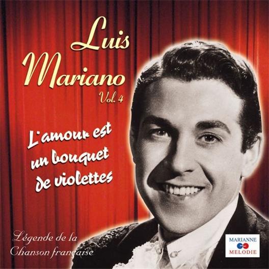Luis Mariano : L'Amour est un bouquet de violettes