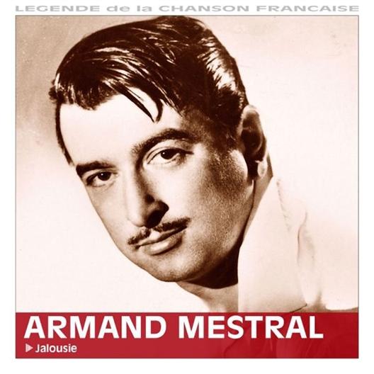 Armand Mestral : Jalousie