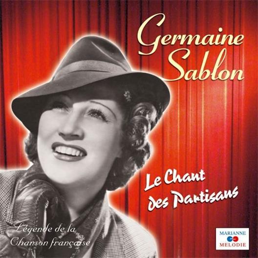 Germaine Sablon : Le Chant des Partisans