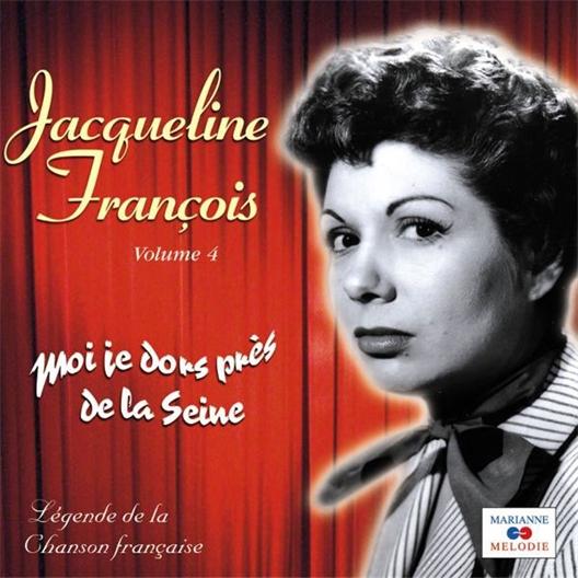 Jacqueline François : Moi je dors près de la Seine