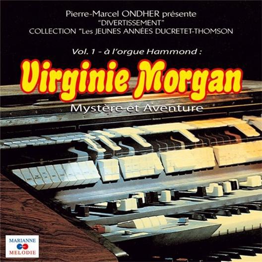 Virginie Morgan à l'Orgue Hammond Vol.1