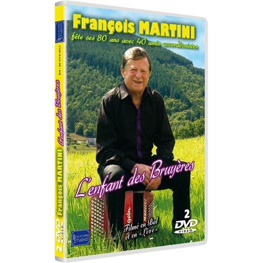 François Martini : L'enfant des bruyères