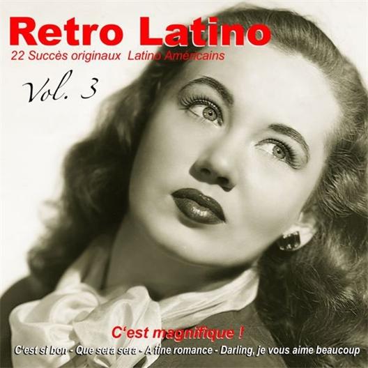 Rétro Latino : C'est magnifique - Volume 3