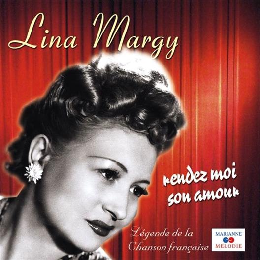 Lina Margy : Rendez-moi son amour