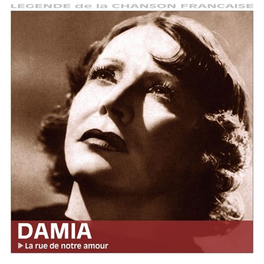 Damia : La rue de notre amour