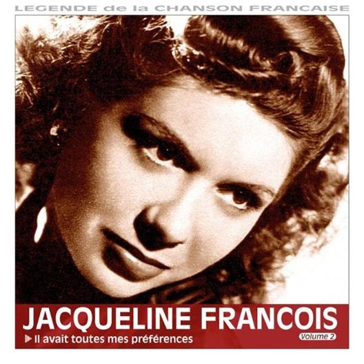 Jacqueline François : Il avait toutes mes préférences