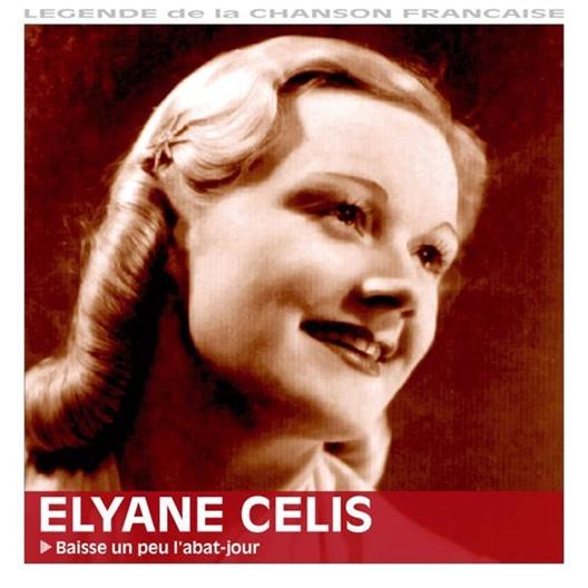 Elyane Célis : Baisse un peu l'abat-jour