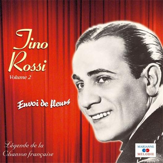 Tino Rossi : Envoi de fleurs