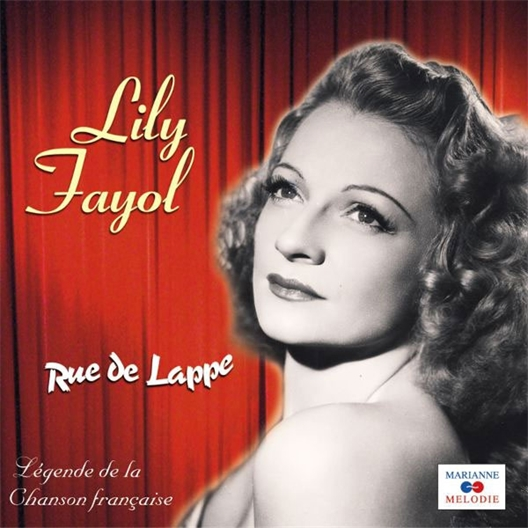 Lily Fayol : Rue de Lappe