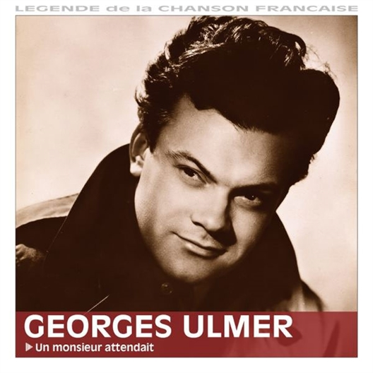 Georges Ulmer : Un monsieur attendait