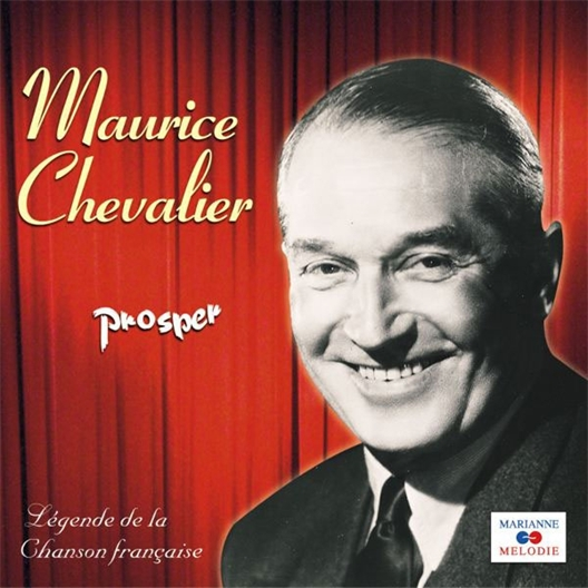Maurice Chevalier : Prosper