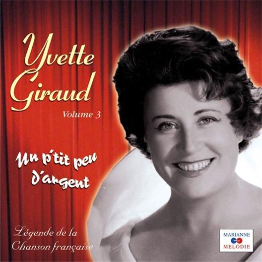 Yvette Giraud : Un p'tit peu d'argent