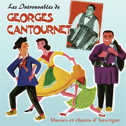 Georges Cantournet : Danses et Chants d'Auvergne