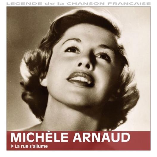 Michèle Arnaud : La rue s'allume