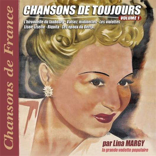 Lina Margy : Chansons de toujours Volume 1