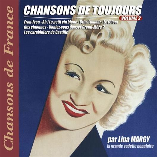 Lina Margy ! Chansons de toujours Volume 2