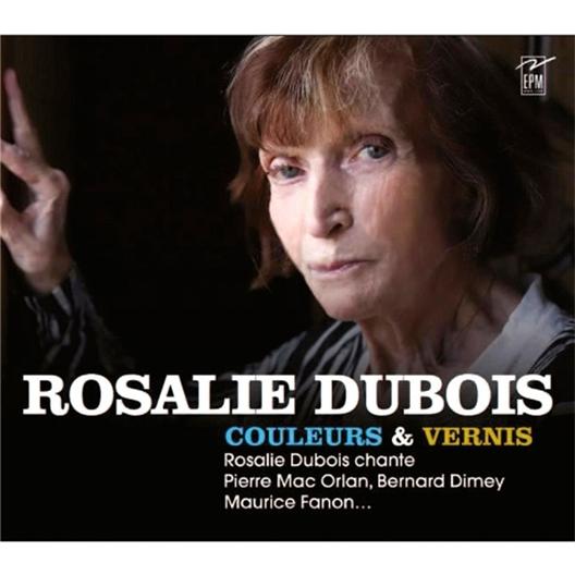 Rosalie Dubois : Couleurs et vernis
