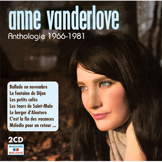 Anne Vanderlove : Anthologie 1966-1981