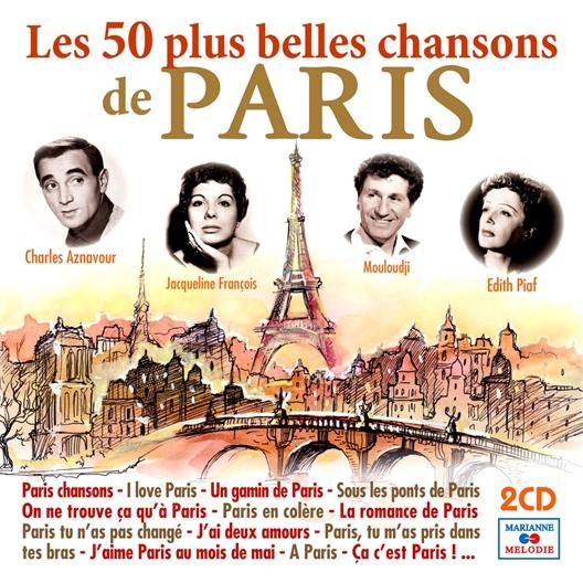 Les 50 plus belles chansons de Paris