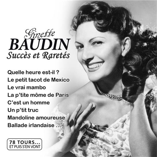 Ginette Baudin : succès et raretés