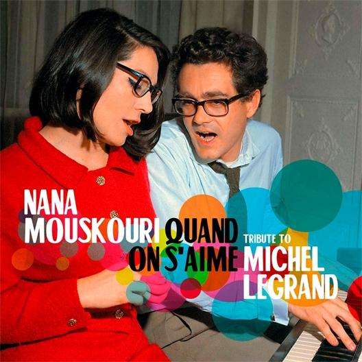 Nana Mouskouri et Michel Legrand : Quand on s'aime