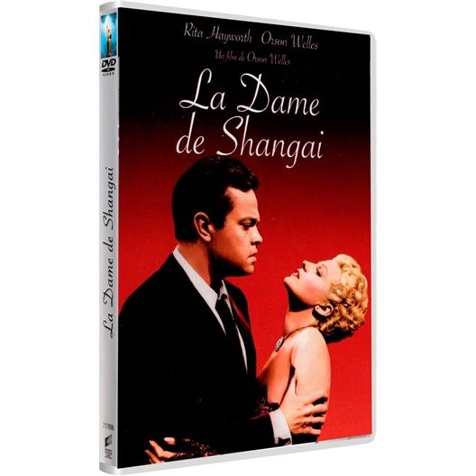 La dame de Shangai : Rita Hayworth, Orson Welles...