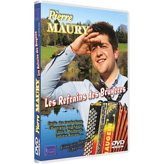 Pierre Maury : Les Refrains des Bruyères