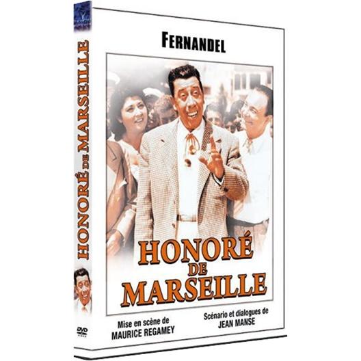 Honoré de Marseille : Fernandel, Andrex, Rellys