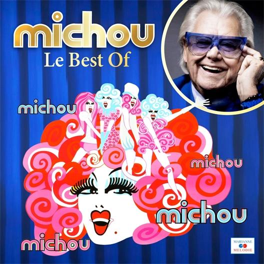 Michou : Le CD Best Of !