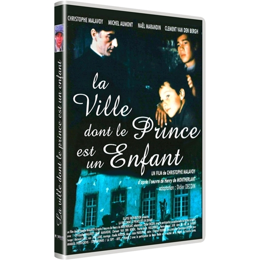 La Ville dont le prince est un enfant : Christophe Malavoy, Michel Aumont...