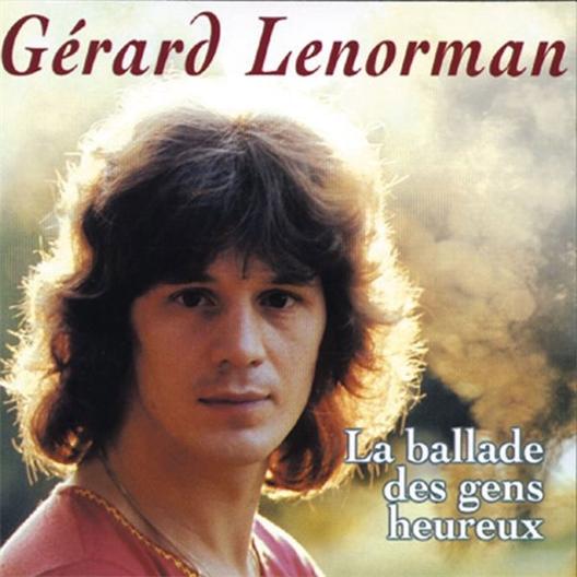 Gérard Lenorman : La ballade des gens heureux