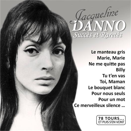 Jacqueline Danno Succès et Raretés