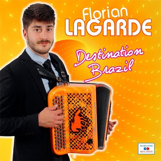 Florian Lagarde : Destination Brazil