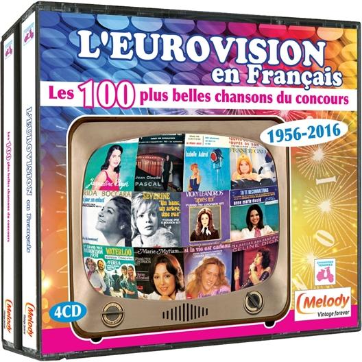 L'Eurovision en Français Les 100 plus belles chansons 1956-2016
