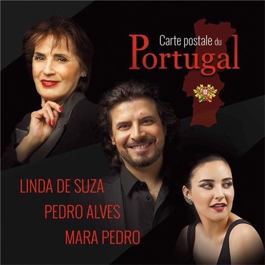 Carte postale du Portugal : Linda de Suza, Pedro Alves, Mara Pedro