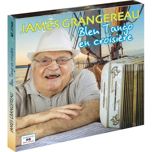 James Grangereau : Bleu Tango en croisière