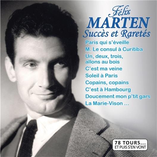 Félix Marten : succès et Raretés