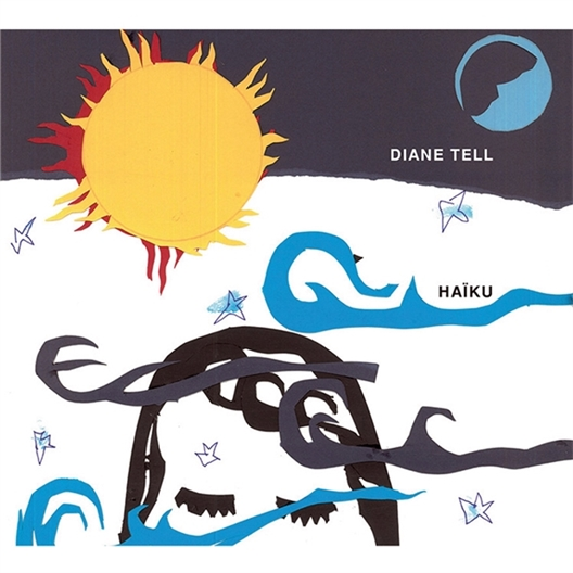 Diane Tell : Haïku