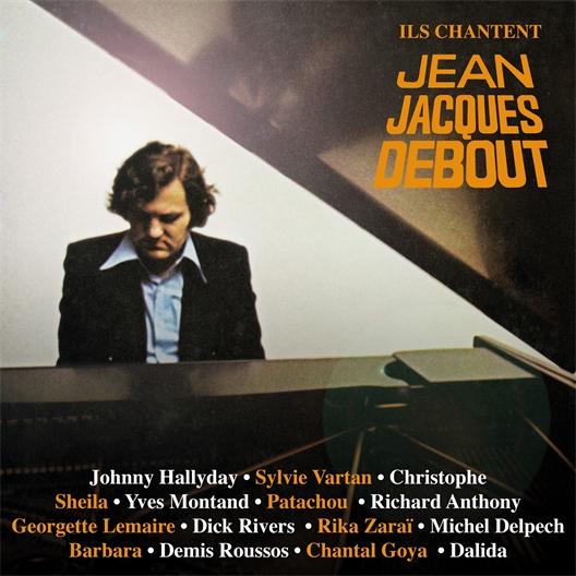 Ils Chantent Jean-Jacques Debout