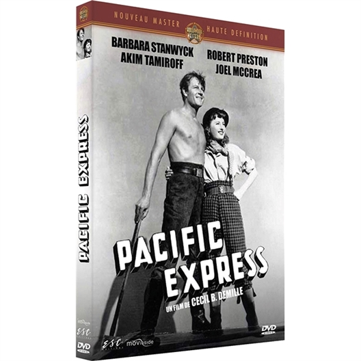 Pacific Express : Barbara Stanwyck, Anthony Quinn, …