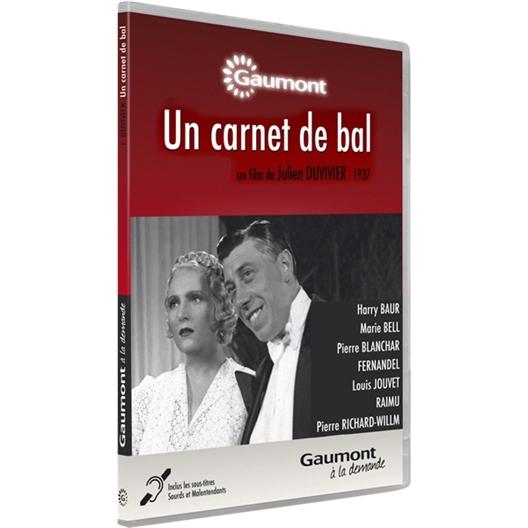 Un carnet de bal : Marie Bell, Louis Jouvet, Fernandel, Raimu...