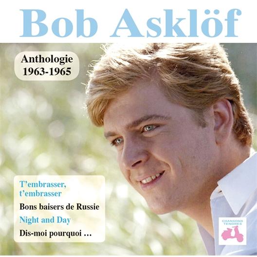 Bob Asklöf : Anthologie 1963-1965