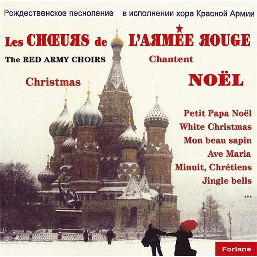 Les Chœurs de l'Armée Rouge : Chantent Noël