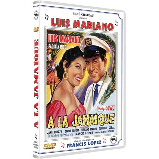 A la Jamaïque : Luis Mariano, Darry Cowl...