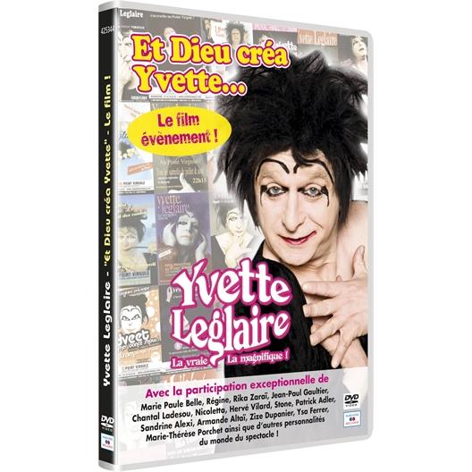 Yvette Leglaire : Et Dieu créa Yvette...