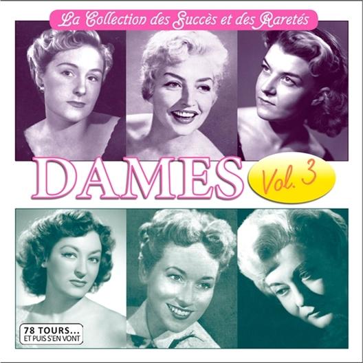 Dames Volume 3 La Collection des Succès et des Raretés
