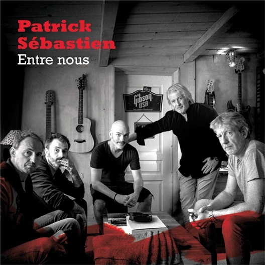 Patrick Sébastien : Entre nous