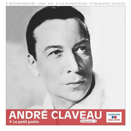 André Claveau : Le petit poète