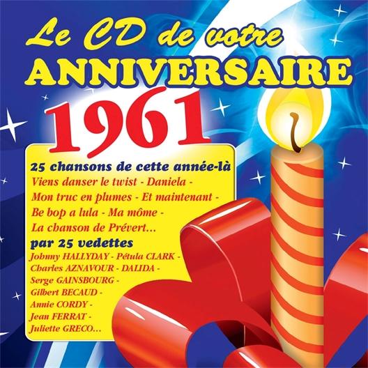 Le CD de votre anniversaire : 1961 (CD)
